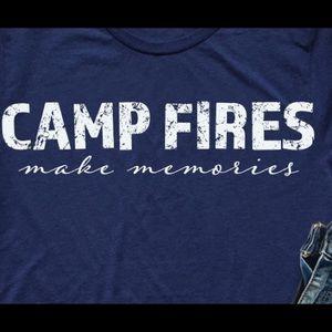 Tops - Camp fires make memories